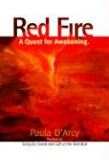 Red Fire: A Quest for Awakening - D'Arcy, Paula