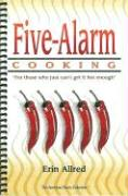 Five-Alarm Cooking - Allred, Erin