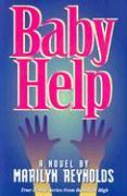 Baby Help - Reynolds, Marilyn