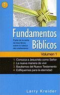 Fundamentos Biblicos: Conozca A Jesucristo Como Senor/La Nueva Manera de Vivir/Bautismos del Nuevo Testamento/Edifiquemos Para la Eternidad - Kreider, Larry