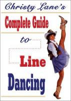 Christy Lane's Complete Guide to Line Dancing - Lane, Christy
