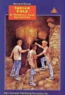 Indian Gold: A Triangle Club Adventure - Givens, Steven J.