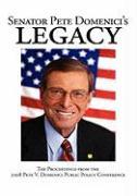 Senator Pete Domenici's Legacy - Pete V Domenici Public Policy Conference