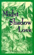 Midst the Shadow of Love - Warren, Ellen