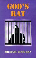God's Rat - Bookman, Michael