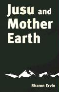 Jusu and Mother Earth - Ervin, Sharon
