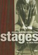Stages: Creative Ideas for Teaching Drama - Pura, Talia