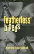 Featherless Bipeds - Scarsbrook, Richard