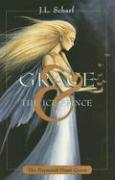 Grace & the Ice Prince: The Diamond Heart Quest - Scharf, J. L.
