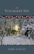 The Youngest Spy - McDivitt, Barry