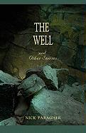 The Well and Other Stories - Faragher, Nick