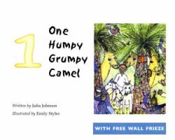One Humpy Grumpy Camel - Johnson, Julia