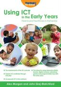Using ICT in the Early Years - Morgan, Alex