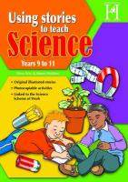 Using Stories to Teach Science - Ages 9-11 - Way, Steve
