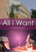 All I Want - Chrissiefizz