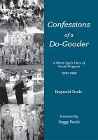 Confessions of a Do-Gooder - Poole, Reginald