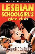 Lesbian Schoolgirl's Glee Club - Knight, Jacqui