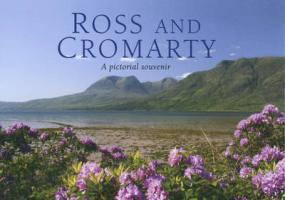 Ross and Cromarty - A Pictorial Souvenir - Nutt, Colin