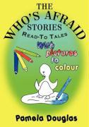 The Who's Afraid Stories - Douglas, Pamela