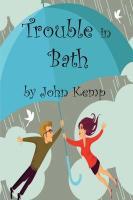 Trouble in Bath - Kemp, John