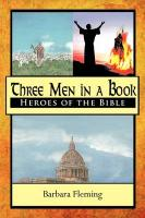 Three Men in a Book: Heroes of the Bible - Fleming, Barbara