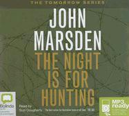 The Night Is for Hunting - Marsden, John