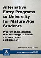 Alternative Entry Programs to University for Mature Age - Cullity, Marguerite Mary