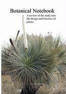 Botanical Notebook: A Review of the Study Into the Design - De Judicibus, M. L.