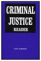 Criminal Justice Reader - Roberson, Cliff