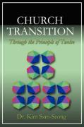 Church Transition Through the Principle of 12 - Sam-Seong, Kim