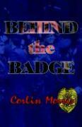 Behind the Badge - Morris, Corliss