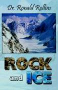 Rock and Ice - Rollins, Ronald