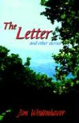 The Letter and Other Stories - Westenhaver, Jim