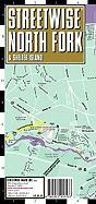 Streetwise North Fork Map - Laminated City Street Map of North Fork, NY: Folding Pocket Size Travel Map - Brown, Michael E.