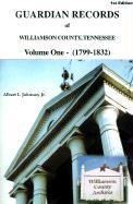 Guardian Records of Williamson County, Tennessee: 1799-1832 - Johnson, Albert L.