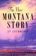 The New Montana Story