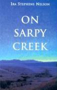 On Sarpy Creek - Nelson, Ira S.