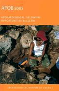 Archaeological Fieldwork Opportunities Bulletin