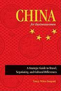 China for Businesswomen: A Strategic Guide to Travel, Negotiating, and Cultural Differences - Wilen-Daugenti, Tracey