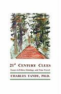 21st Century Clues: Essays in Ethics, Ontology, and Time Travel