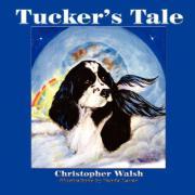 Tucker's Tale - Walsh, Christopher