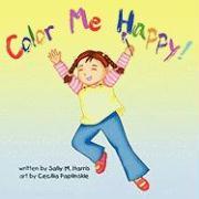 Color Me Happy - Harris, Sally M.