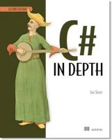 C# in Depth - Skeet, Jon