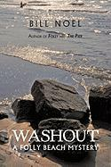 Washout: A Folly Beach Mystery - Noel, Bill