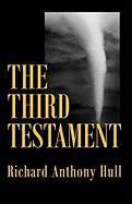 The Third Testament - Hull, Richard Anthony