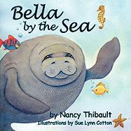 Bella by the Sea - Thibault, Nancy