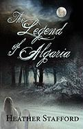 The Legend of Algaria - Stafford, Heather