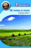 Michelin 90 virées à moto - France 2011