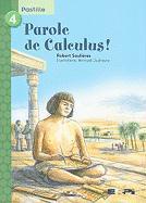 Parole de Calculus! - Soulieres, Robert