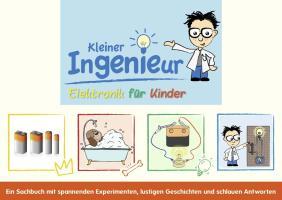 Kleiner Ingenieur: Elektronik für Kinder